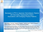Decreases in PTH in Japanese Hemodialysis Patients with Secondary Hyperparathyroidism : Associations with Changing Practice Patterns